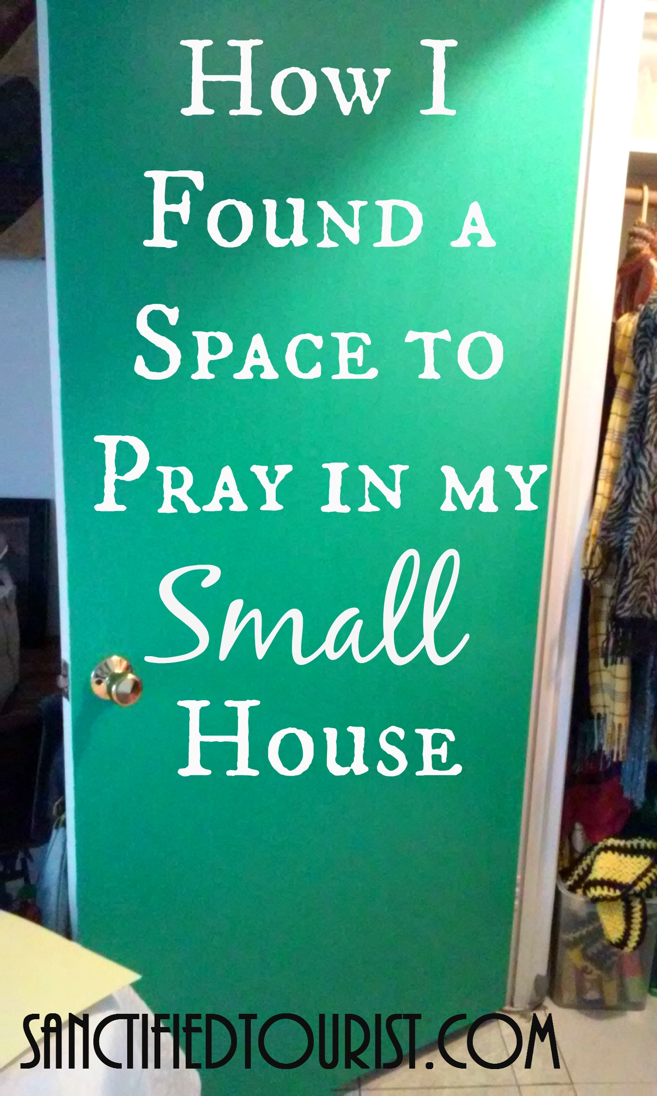 I Want To Show You How I Found A Space To Pray In My Small House